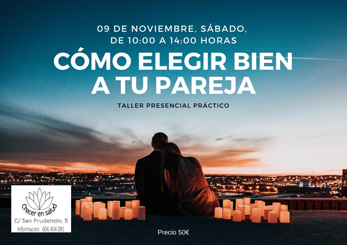 Taller presencial práctico Cómo elegir bien a tu pareja 9 nov 2019 Logroño 1