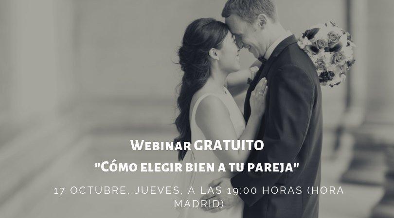 Webinar GRATUITO Cómo elegir bien a tu pareja 17 oct 2019