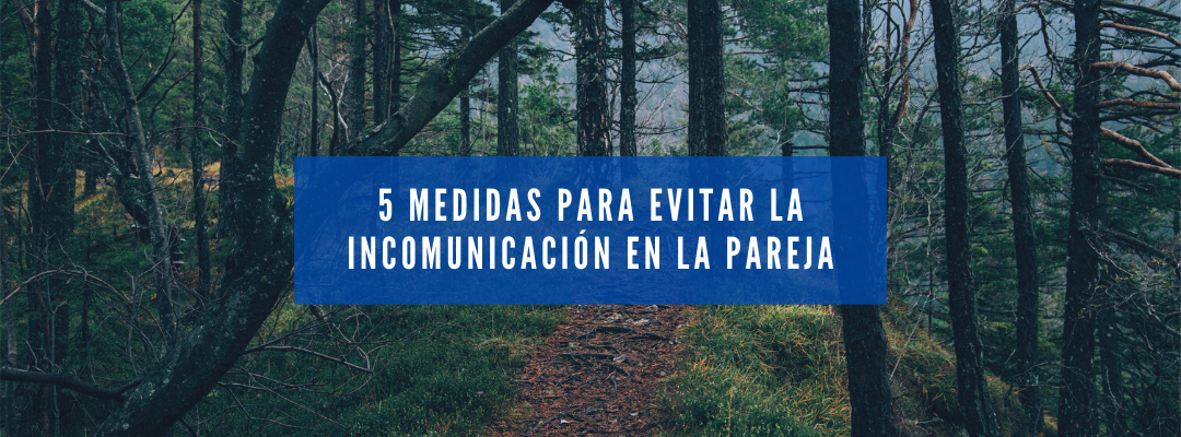 5 medidas para evitar la incomunicación en la pareja